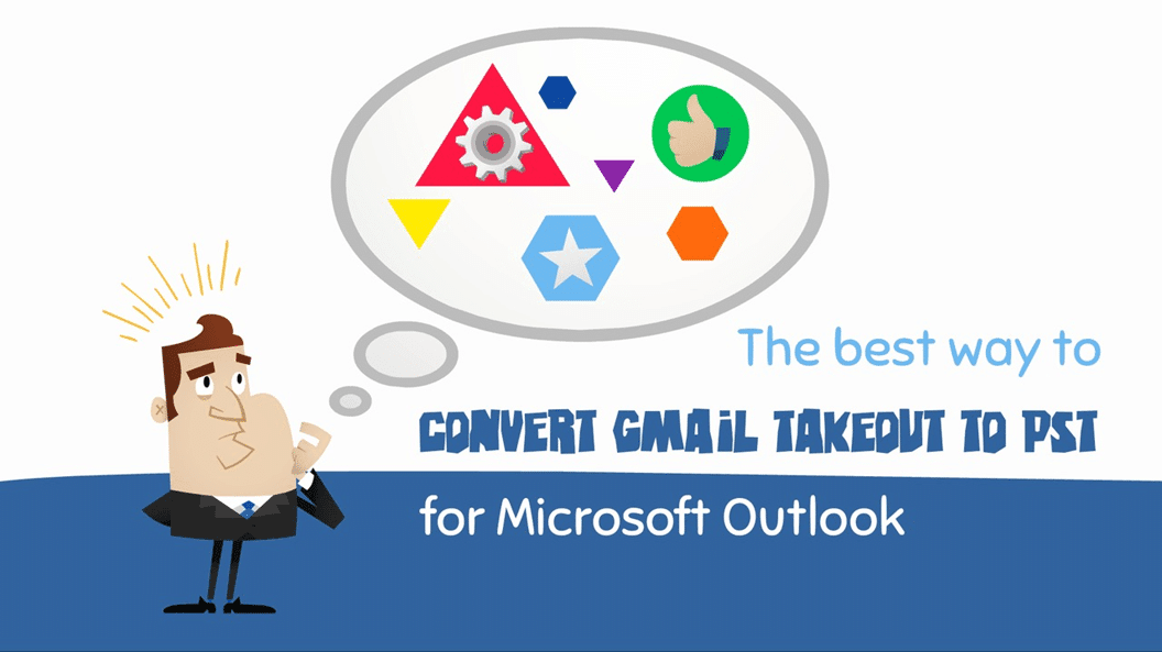 Convert Gmail MBOX to PST (Gmail Takeout to PST for MS Outlook)